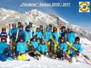 """Förderer"" Saison 2010 / 2011"