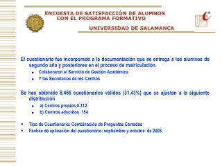 ENCUESTA DE SATISFACCIÓN DE ALUMNOS         CON EL PROGRAMA FORMATIVO UNIVERSIDAD DE SALAMANCA