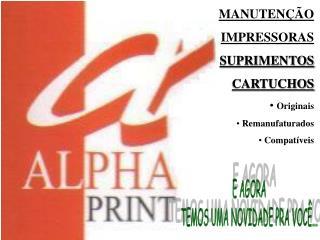 MANUTENÇÃO IMPRESSORAS SUPRIMENTOS CARTUCHOS Originais  Remanufaturados  Compatíveis