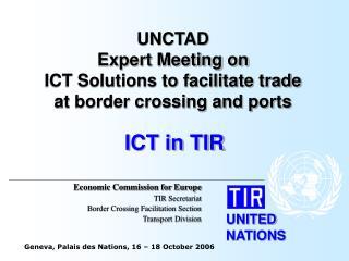 ICT in TIR