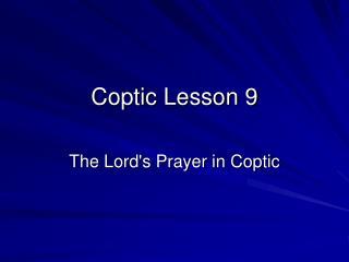 Coptic Lesson 9