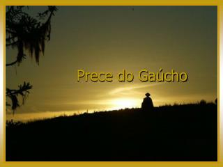 Prece do Gaúcho