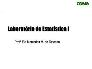 Laboratório de Estatística I