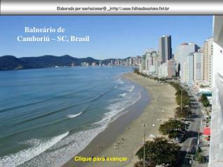 Balneário de  Camboriú – SC, Brasil