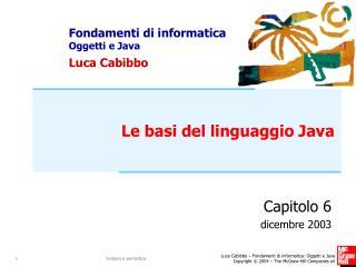 Le basi del linguaggio Java