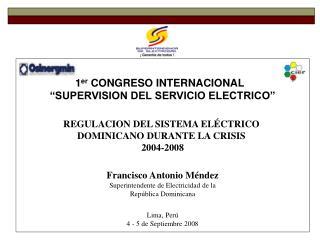 """1 er  CONGRESO INTERNACIONAL   """"SUPERVISION DEL SERVICIO ELECTRICO"""""""