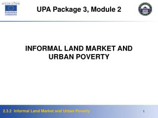 INFORMAL LAND MARKET AND URBAN POVERTY