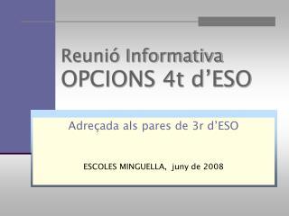Reunió Informativa OPCIONS 4t d'ESO