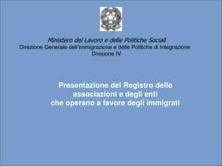Registro delle associazioni e degli enti che operano a favore degli immigrati