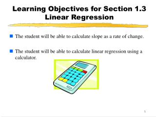 Learning Objectives for Section 1.3  Linear Regression