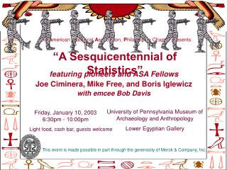 The  A merican  S tatistical  A ssociation,  P hiladelphia Chapter presents