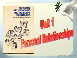 Unit 1 Personal Relationships