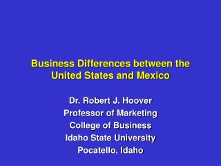 Business Differences between the United States and Mexico