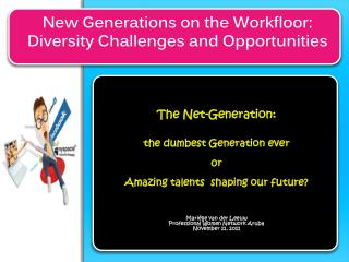 New Generations on the  Workfloor : Diversity Challenges and Opportunities