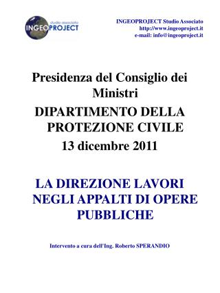 Presidenza del Consiglio dei Ministri DIPARTIMENTO DELLA PROTEZIONE CIVILE 13 dicembre 2011