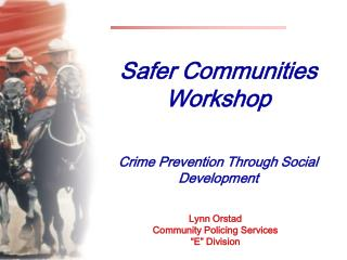 Safer Communities Workshop Crime Prevention Through Social Development
