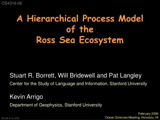 A Hierarchical Process Model of the  Ross Sea Ecosystem