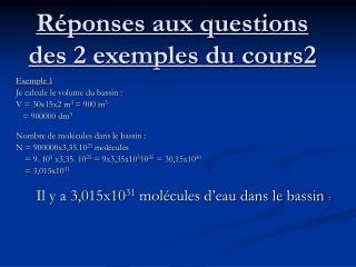 Réponses aux questions des 2 exemples du cours2