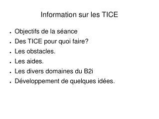 Information sur les TICE