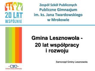 Zespół Szkół Publicznych Publiczne Gimnazjum  im. ks. Jana Twardowskiego  w Mrokowie