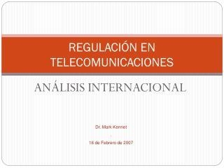 REGULACIÓN EN TELECOMUNICACIONES