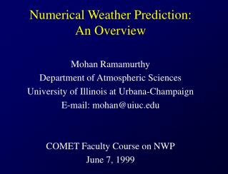 Numerical Weather Prediction: An Overview