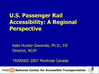 U.S. Passenger Rail Accessibility: A Regional Perspective