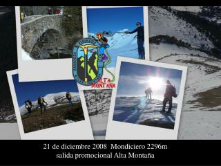 21 de diciembre 2008  Mondiciero 2296m salida promocional Alta Montaña
