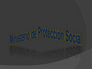 Ministerio de Protección Social