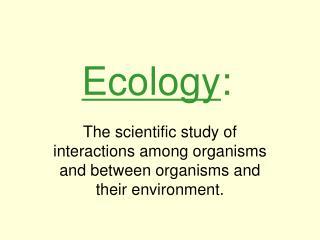 Ecology :