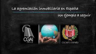 La agremiación inmobiliaria en España