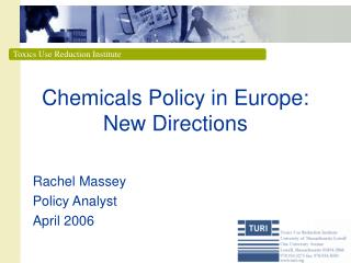 Chemicals Policy in Europe: New Directions