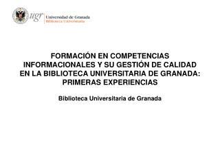 Biblioteca Universitaria de Granada