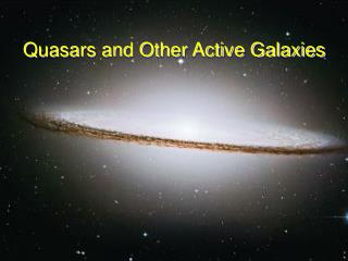 Quasars and Other Active Galaxies
