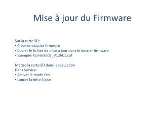 Mise à jour du Firmware