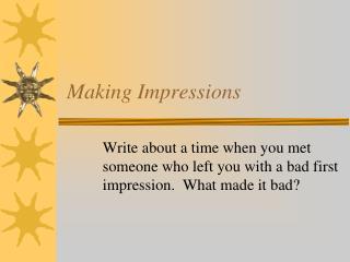 Making Impressions
