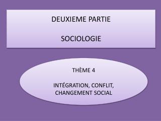 DEUXIEME PARTIE SOCIOLOGIE