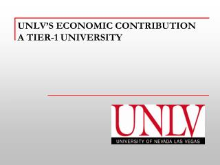 UNLV's economic Contribution A Tier-1 University