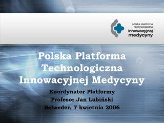 Polska Platforma Technologiczna Innowacyjnej Medycyny