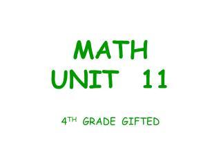 MATH   UNIT  11