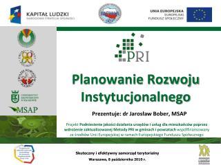 Planowanie Rozwoju Instytucjonalnego