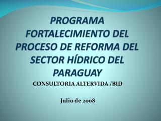 Programa Fortalecimiento del Proceso de Reforma del Sector Hídrico del Paraguay