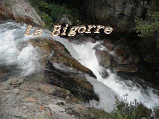 La Bigorre