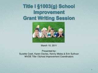 Title I §1003(g) School Improvement  Grant Writing Session