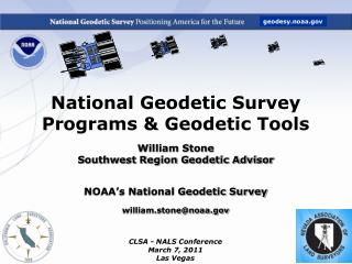 National Geodetic Survey  Programs & Geodetic Tools William Stone