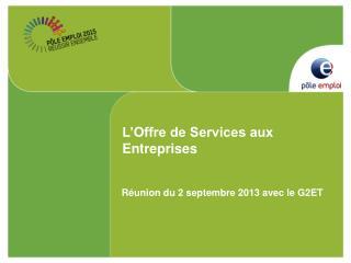 L'Offre de Services aux Entreprises