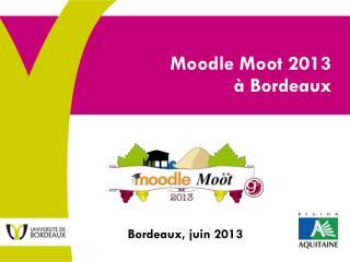 Moodle Moot 2013 à Bordeaux