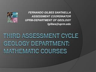 T hird Assessment cycle geology department: mathematic courses