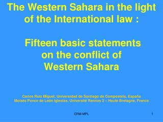 Fifteen basic statements  on the conflict of  Western Sahara