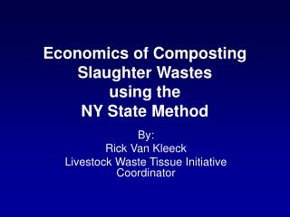 Economics of Composting Slaughter Wastes using the NY State Method